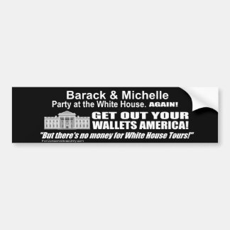 Get Out Your Wallets America-Obama's Party Again Car Bumper Sticker