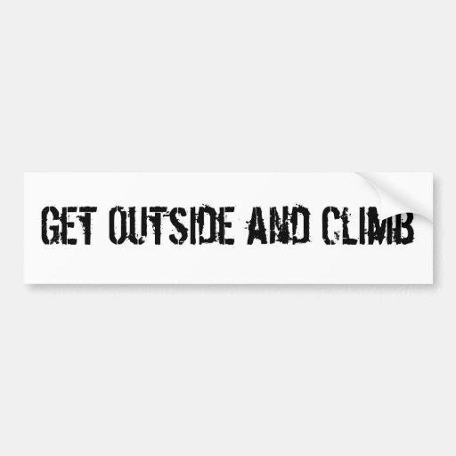 Get Outside and Climb Bumper Sticker Car Bumper Sticker