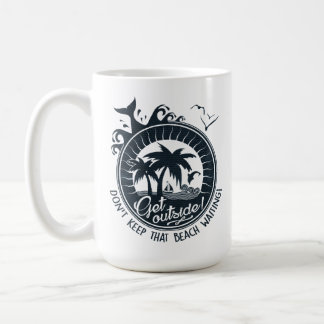 Get Outside Funny Beach House Typography Coffee Mug