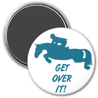 Get Over It Horse 3 Inch Round Magnet