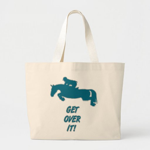 Get Over It Horse Jumbo Tote Bag