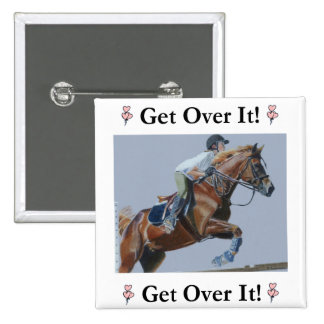 Get Over It! Horse Jumper 2 Inch Square Button