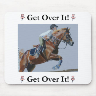 Get Over It! Horse Jumper Mouse Pad