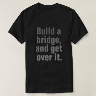 Get Over It T-Shirt