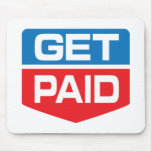 Get Paid Mouse Pad