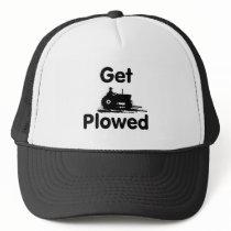 Get Plowed -Field Trucker Hat