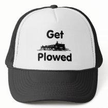 Get Plowed -Plow Field Trucker Hat