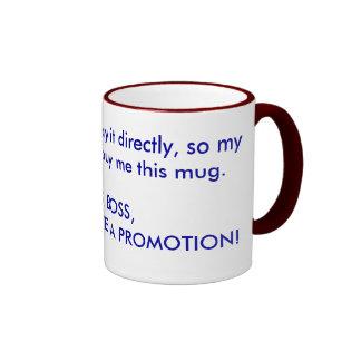 Get promoted mugs