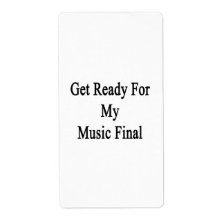 Get Ready For My Music Final Personalized Shipping Labels