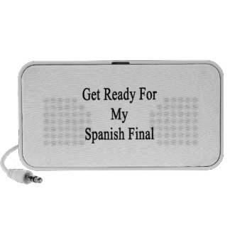 Get Ready For My Spanish Final Travel Speakers