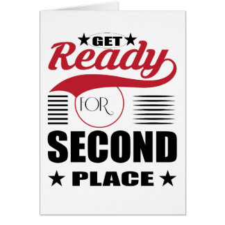Get Ready for Second Place Card