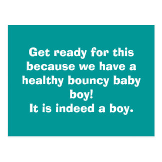 Get ready for this because we have a healthy bo... postcard
