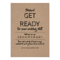 Get Ready - Funny Groomsman Proposal Invitation