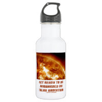 Get Ready To Be Bombarded By Solar Radiation 18oz Water Bottle