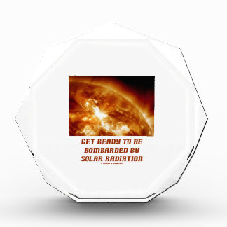 Get Ready To Be Bombarded By Solar Radiation Award