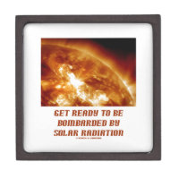 Get Ready To Be Bombarded By Solar Radiation Premium Trinket Boxes