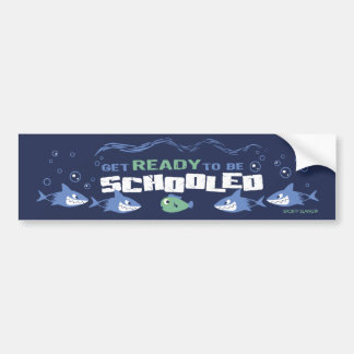 GET READY TO BE SCHOOLED - SPORTY SLANG CAR BUMPER STICKER