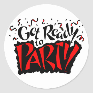 Get Ready To Party Classic Round Sticker