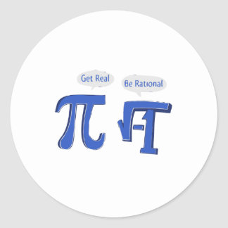 Get Real Be Rational Classic Round Sticker