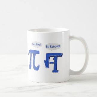 Get Real Be Rational Classic White Coffee Mug