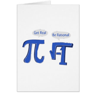 Get Real Be Rational Greeting Cards
