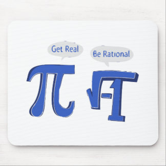 Get Real Be Rational Mouse Pad