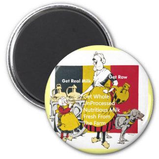 Get Real Milk - Get Raw 2 Inch Round Magnet