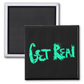 Get Real (Solid Color) 2 Inch Square Magnet