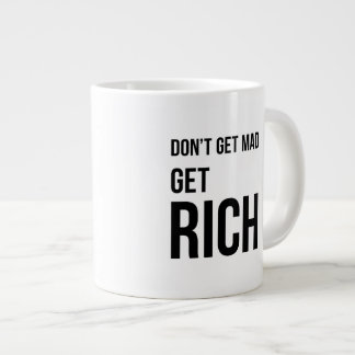 Get Rich Business Quote Inspirational Black White Giant Coffee Mug