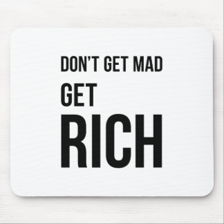Get Rich Business Quote Inspirational Black White Mouse Pad