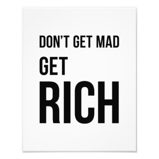 Get Rich Business Quote Inspirational Black White Photo Print