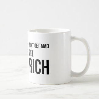 Get Rich Funny Business Motivation Black White Coffee Mug