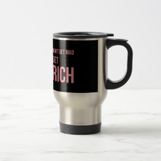 Get Rich Money Quote Inspirational Pink Black Travel Mug