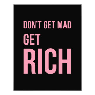 Get Rich Money Quotes Inspiring Pink Black Photo Print