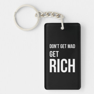 Get Rich Success Motivational Quote White on Black Keychain