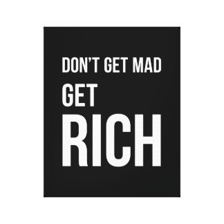 Get Rich Wealth Quotes Inspiring White Black Canvas Print