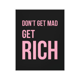 Get Rich Weathy Funny Quote Pink Black Canvas Print