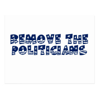 Get rid of all the politicians in Wahington Postcard