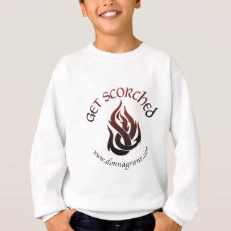 Get Scorched (2) Sweatshirt