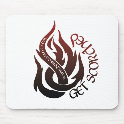 Get Scorched Mousepads