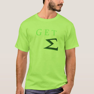 Get some! T-Shirt