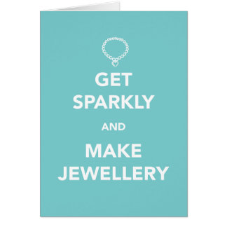 Get Sparkly and Make Jewellery Card
