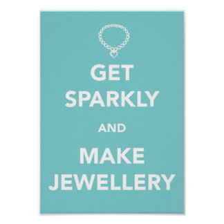 Get Sparkly and Make Jewellery Poster