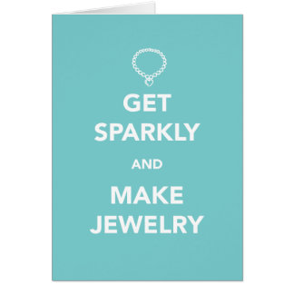 Get Sparkly and Make Jewelry Card