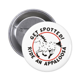 Get Spotted Leopard Appaloosa Pinback Button