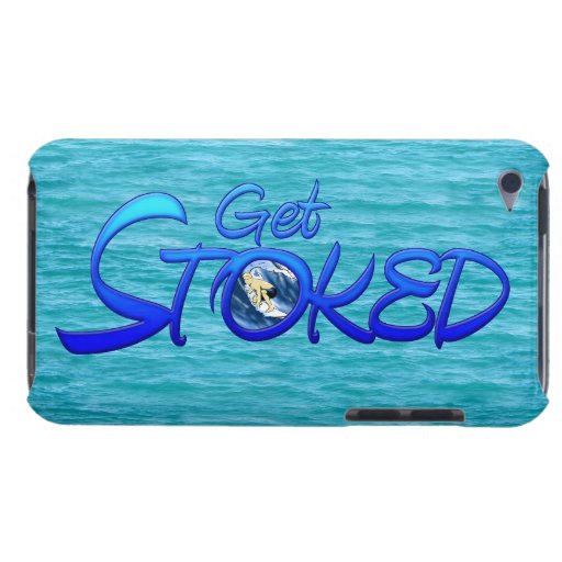 Get Stoked iPod Touch Case-Mate Case