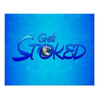 Get Stoked Poster