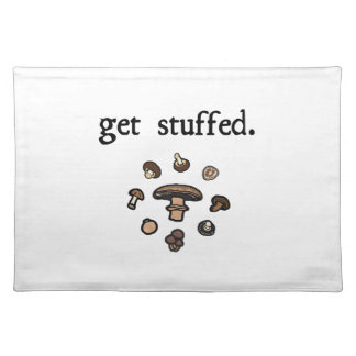 get stuffed. (mushrooms) cloth placemat