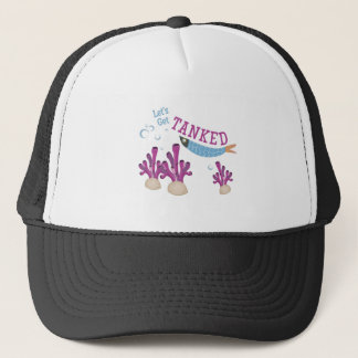 Get Tanked Trucker Hat