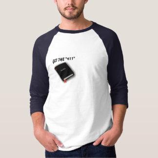 """GET THE """"411"""" (Men's T-Shirt) T-Shirt"""